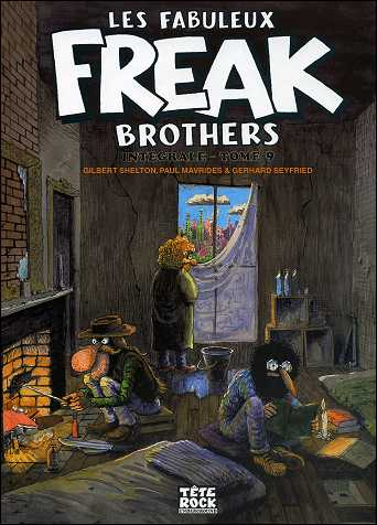Les fabuleux FREAK BROTHERS de Gilbert SHELTON - couverture du volume 9