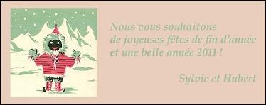 Voeux de l'année 2011 par Sylvie et Hubert SAERENS (France)